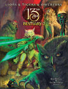 13th Age Bestiary 2: Lions, Tigers, and Owlbears