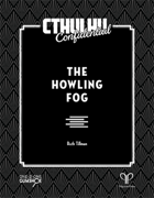 Cthulhu Confidential: The Howling Fog